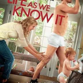 Life as We Know It is listed (or ranked) 10 on the list The Funniest Movies About Babies