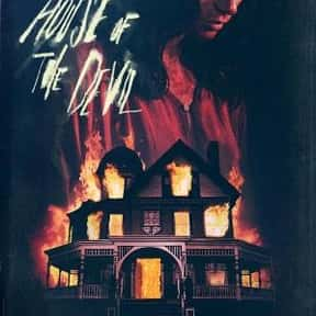 The House of the Devil is listed (or ranked) 12 on the list The Best Horror Movies About Cults and Conspiracies