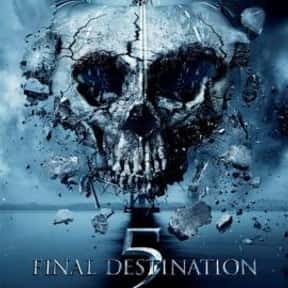Final Destination 5 is listed (or ranked) 21 on the list Horror Movie Set-Ups You'd Least Like to Be Trapped In