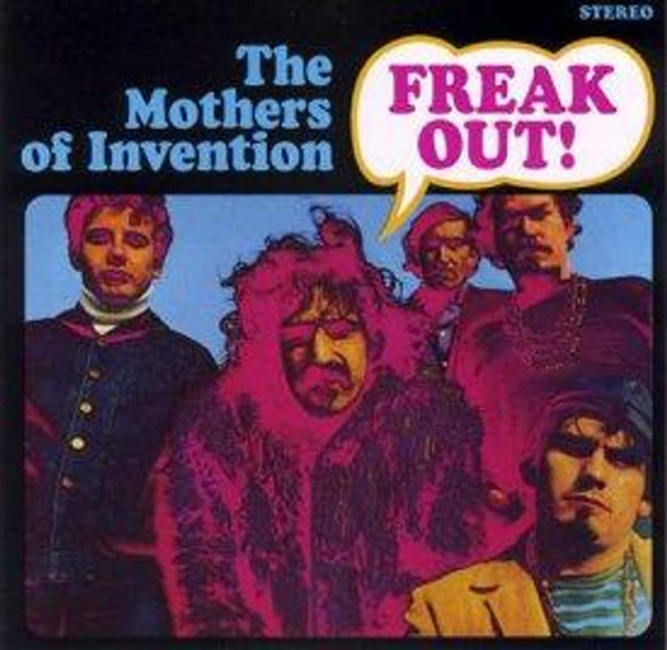 Freak Out! is listed (or ranked) 2 on the list The Best Mothers Of Invention Albums of All Time