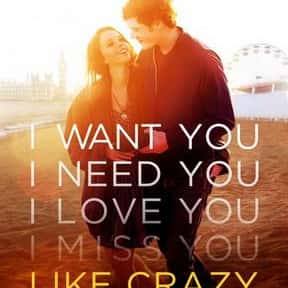 Like Crazy is listed (or ranked) 18 on the list The Best Jennifer Lawrence Movies