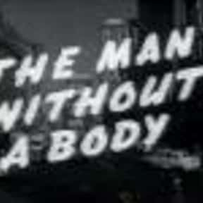 The Man Without a Body is listed (or ranked) 4 on the list The Best Horror Movies of 1957