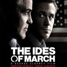 The Ides of March is listed (or ranked) 6 on the list The Best Political Drama Movies, Ranked