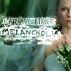 Melancholia is listed (or ranked) 14 on the list 30+ Great Movies About Depression in Women