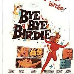 Bye Bye Birdie is listed (or ranked) 12 on the list The Most Rewatchable Movie Musicals