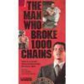 The Man Who Broke 1,000 Chains is listed (or ranked) 21 on the list The Best Kyra Sedgwick Movies