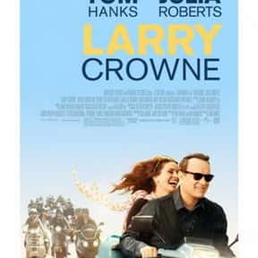 Larry Crowne is listed (or ranked) 9 on the list The Best Movies About Dating In Your 50s