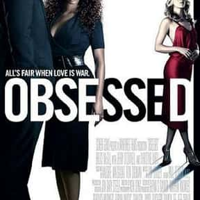 Obsessed is listed (or ranked) 12 on the list The Best Movies About Stalking