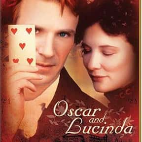 Oscar and Lucinda is listed (or ranked) 7 on the list The Best Ralph Fiennes Movies