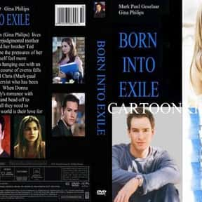 Born Into Exile is listed (or ranked) 18 on the list The Best Seann William Scott Movies