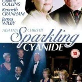 Sparkling Cyanide is listed (or ranked) 20 on the list The Best Movies Based on Agatha Christie Stories