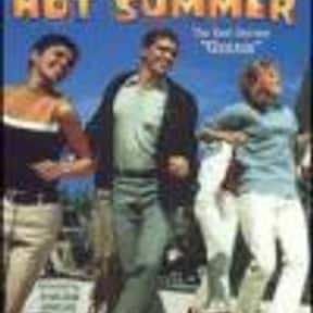 Hot Summer is listed (or ranked) 20 on the list The Best Teen Movies of the 1960s