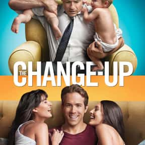 The Change-Up is listed (or ranked) 13 on the list 20+ Great Movies Where Characters Swap Ages or Bodies