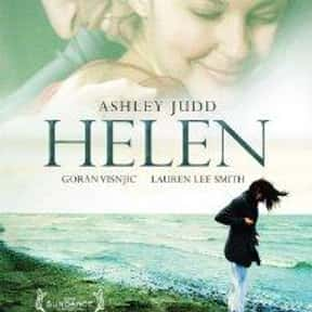 Helen is listed (or ranked) 13 on the list 30+ Great Movies About Depression in Women