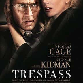 Trespass is listed (or ranked) 21 on the list The Best Thriller Movies with a Hostage