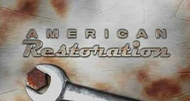 American Restoration is listed (or ranked) 4 on the list What to Watch If You Love 'Pawn Stars'