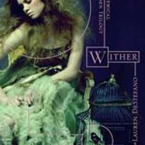 Wither is listed (or ranked) 9 on the list If You've Read Any Of These Young Adult Novels/Series, You're Probably Ready For The Apocalypse