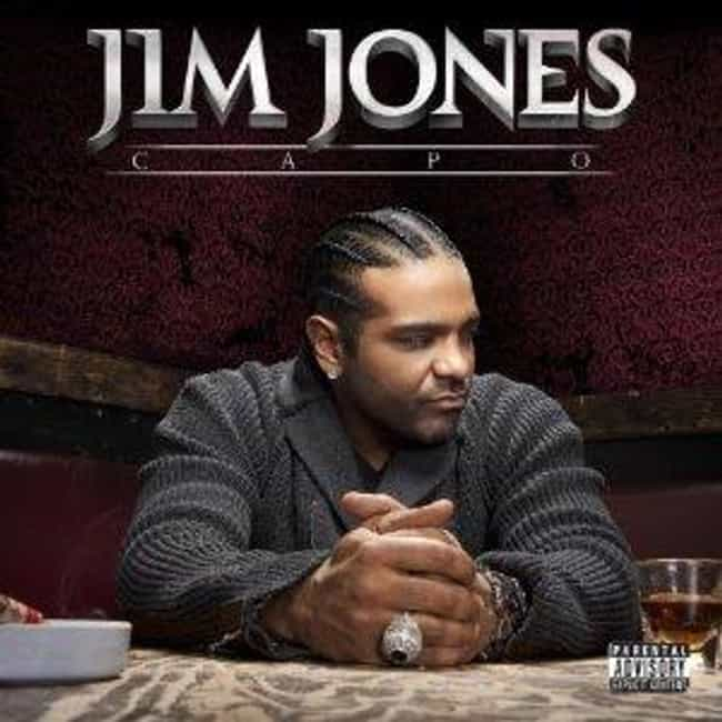 Capo is listed (or ranked) 4 on the list The Best Jim Jones Albums of All Time