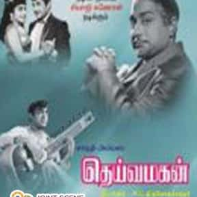 Deiva Magan is listed (or ranked) 5 on the list The Best Sivaji Ganesan Movies