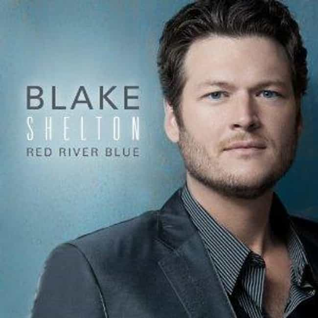 Red River Blue is listed (or ranked) 1 on the list The Best Blake Shelton Albums of All Time
