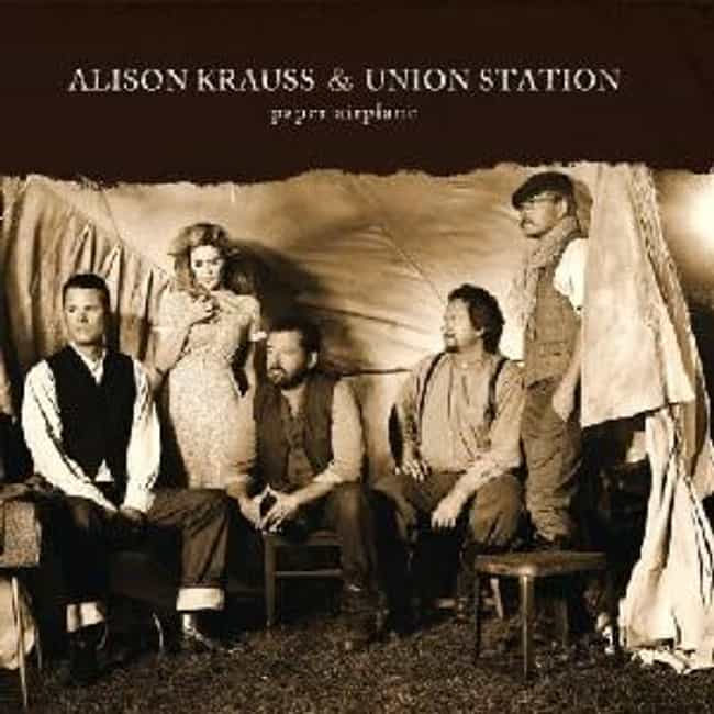 Paper Airplane is listed (or ranked) 1 on the list The Best Alison Krauss Albums of All Time