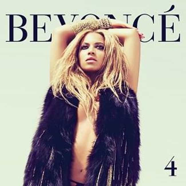 4 is listed (or ranked) 3 on the list The Best Beyonce Albums, Ranked