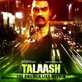 Talaash is listed (or ranked) 21 on the list The Best Bollywood Movies on Netflix