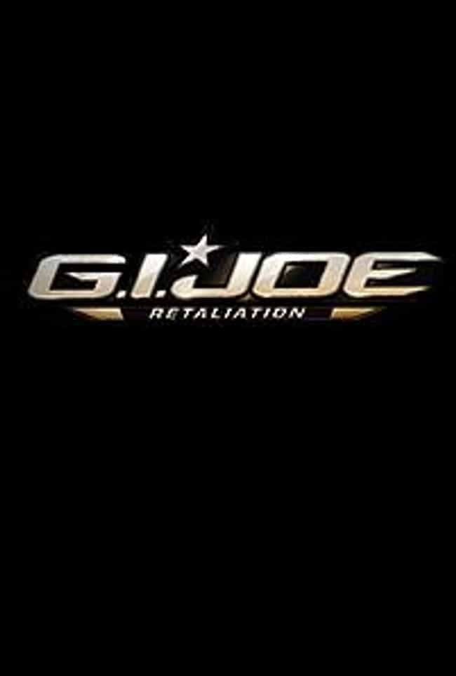 G.I. Joe: Retaliation is listed (or ranked) 2 on the list Movie Sequels Being Released in 2013