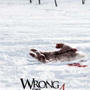 Wrong Turn 4: Bloody Beginning is listed (or ranked) 9 on the list The Best Movies Set In West Virginia
