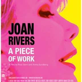 Joan Rivers: A Piece Of Work is listed (or ranked) 21 on the list Great Movies About Old Ladies