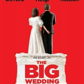 The Big Wedding is listed (or ranked) 14 on the list The Best Romantic Comedies Streaming on Hulu