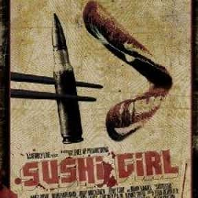 Sushi Girl is listed (or ranked) 25 on the list The Best Jeff Fahey Movies