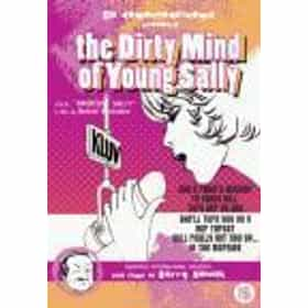 The Dirty Mind Of Young Sally