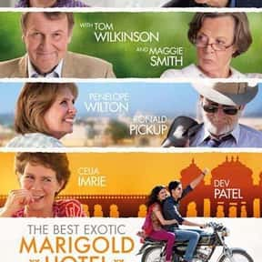 The Best Exotic Marigold Hotel is listed (or ranked) 4 on the list Great Movies About Old Ladies