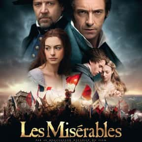 Les Miserables is listed (or ranked) 8 on the list Critically Acclaimed Movies That Kinda Suck