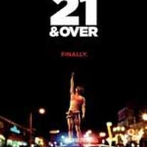 21 and Over is listed (or ranked) 13 on the list Movies Produced by Todd Lieberman