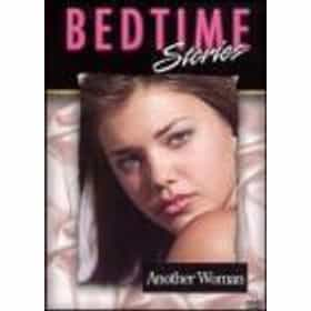 Bedtime Stories: Another Woman