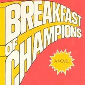 Breakfast of Champions is listed (or ranked) 16 on the list The Best Postmodern Novels