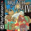 Breath of Fire IV is listed (or ranked) 36 on the list The Best Capcom Games List