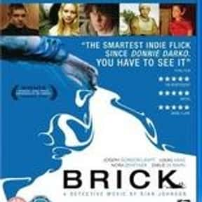 Brick is listed (or ranked) 25 on the list The Best Intelligent Teen Movies of All Time