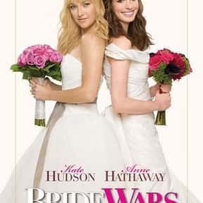 Bride Wars is listed (or ranked) 24 on the list The Best Romantic Comedies of the 2000s