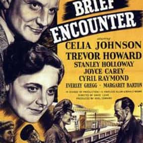 Brief Encounter is listed (or ranked) 6 on the list The Best Romance Movies of the 1940s