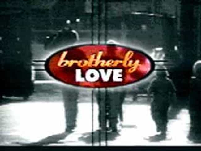Brotherly Love is listed (or ranked) 4 on the list TV Shows Produced By Tony Thomas