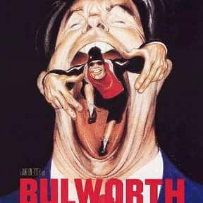 Bulworth is listed (or ranked) 25 on the list Films Scored By Ennio Morricone