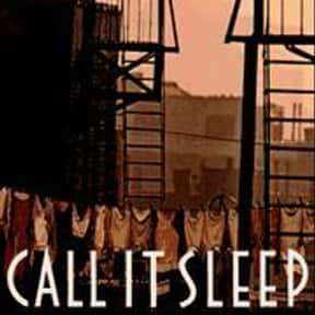 Call It Sleep is listed (or ranked) 17 on the list Time's Best Novels Since 1923