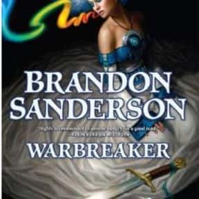 Warbreaker is listed (or ranked) 6 on the list The Best Brandon Sanderson Books