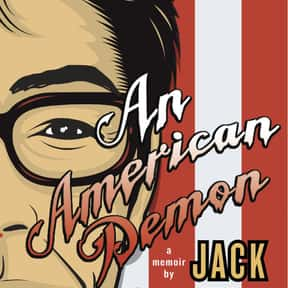 An American Demon: A Memoir is listed (or ranked) 17 on the list Famous Satire Books and Novels
