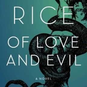 Of Love and Evil is listed (or ranked) 22 on the list The Best Anne Rice Books