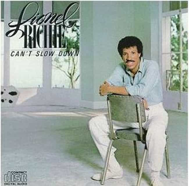 Can't Slow Down is listed (or ranked) 1 on the list The Best Lionel Richie Albums of All Time