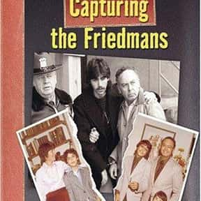Capturing the Friedmans is listed (or ranked) 9 on the list Life-Changing Documentaries You've Got to See